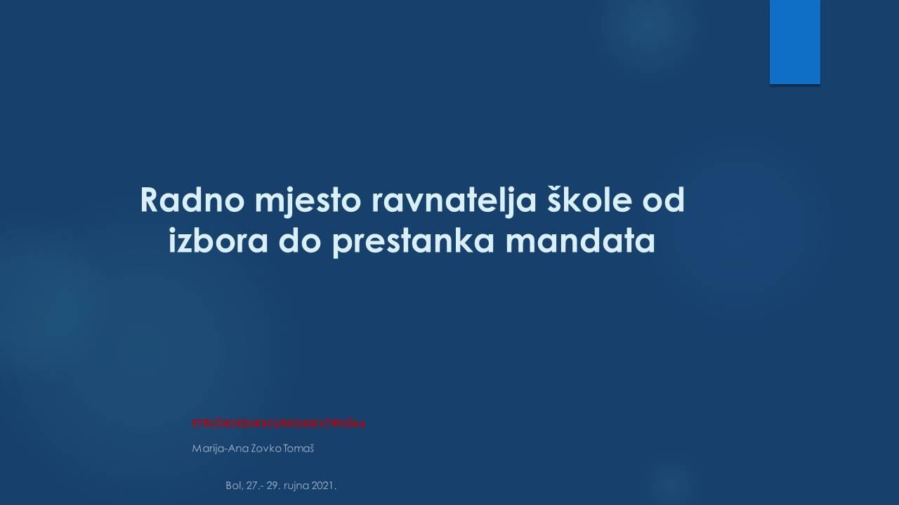 MARIJA ANA ZOVKO TOMAŠ   Radno mjesto ravnatelja od izbora do prestanka mandata